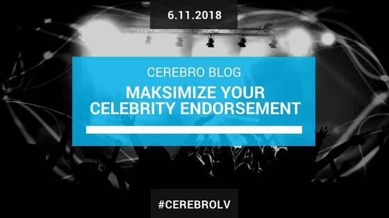 How to Maximize Your Celebrity Social Media Endorsement
