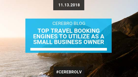 Top Travel Booking Engines to Utilize as a Small Business Owner